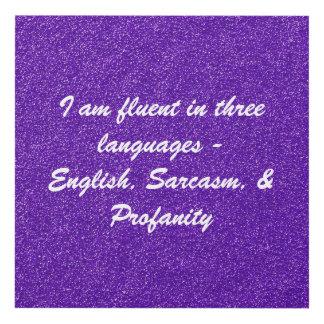 I Am Fluent In Three Languages