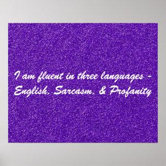 I Am Fluent In Three Languages Poster