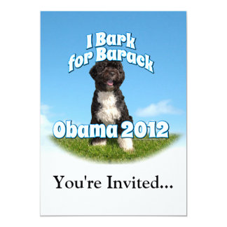 I Bark for Barack, Bo the First Dog Obama 13 Cm X 18 Cm Invitation Card