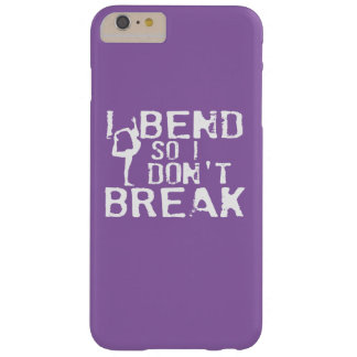 I Bend So I Don't Break Barely There iPhone 6 Plus Case