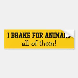 I BRAKE FOR ANIMALS BUMPER STICKER