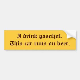 i-drink-gasohol-01 bumper sticker