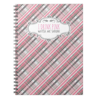 """I Drink Pink"" Weight Loss Journal Note Books"
