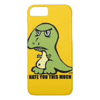 I hate you this much! iPhone 7 case