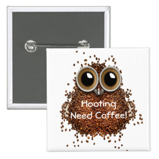 """I hooting need Coffee"" owl  Sticker Button pin ❤️"
