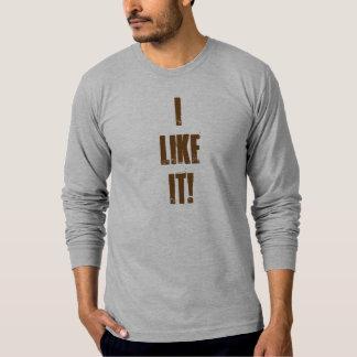 'I Like It!' Long Sleeve T-Shirt