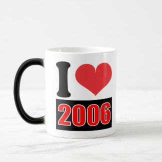 I love 2006 - Mugs