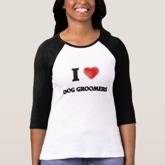 I love Dog Groomers Tshirts