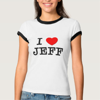 I Love Jeff Tee Shirt
