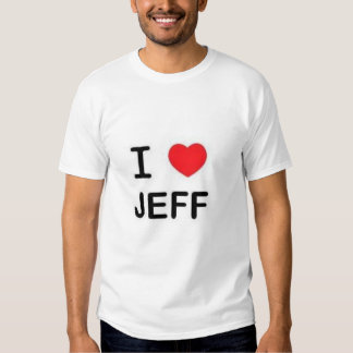 I Love Jeff Tee Shirts
