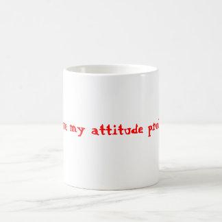 I love my attitude problem - Customized Basic White Mug