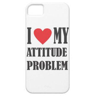 I Love My Attitude Problem iPhone 5 Case