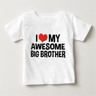 I Love My Awesome Big Brother Tshirts