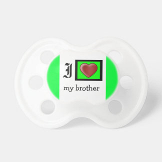 """I Love My Brother Infant Pacifier"" Pacifier"
