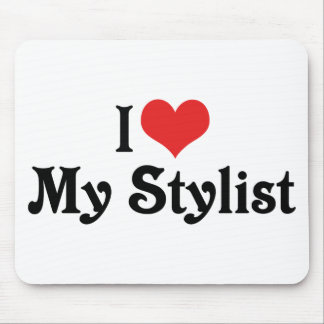 I Love My Stylist Mouse Pad