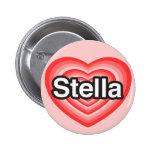 I love Stella. I love you Stella. Heart 6 Cm Round Badge