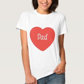 I Love You, Dad Tees