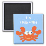 I´m a little crabby funny cartoon crab magnet