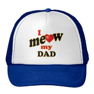 I Meow My Dad Cap