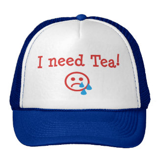 I need Tea! - to recover from Obama and ObamaCare Cap