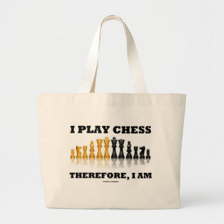 I Play Chess Therefore, I Am (Chess Set) Jumbo Tote Bag