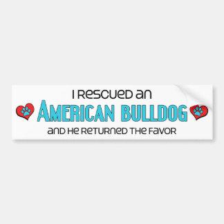 I Rescued an American Bulldog (Male Dog) Bumper Sticker
