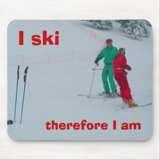 I ski, therefore I am Mouse Pad