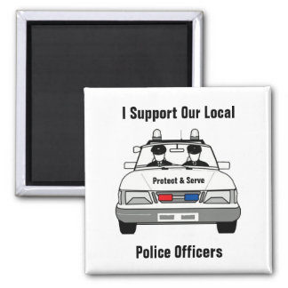 I Support Our Local Police Officers Square Magnet