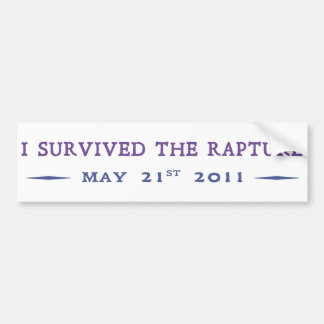 I Survived the Rapture Bumper Sticker