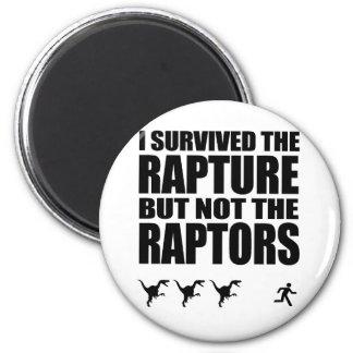 I Survived The Rapture, But Not The Raptors 6 Cm Round Magnet