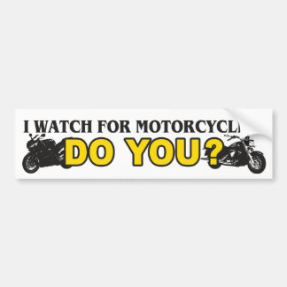 I Watch For Motorcycles Bumper Sticker