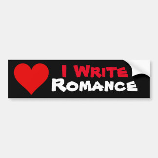 I Write Romance Bumper sticker