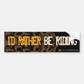 I'd Rather Be Riding - MX Bumper Sticker