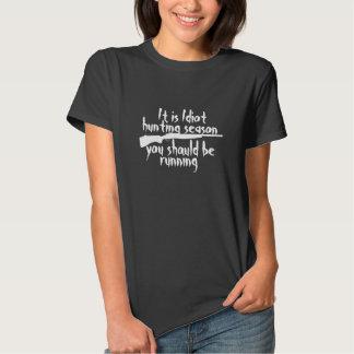 Idiot Hunting Season Shirt