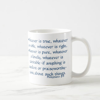 If Anything is Excellent or Praiseworthy Basic White Mug