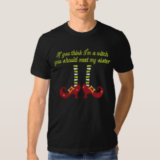 If you think I'm a witch funny Halloween T-shirt