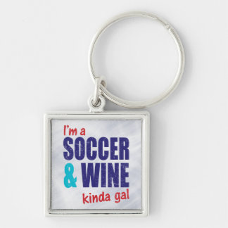 I'm A Soccer & Wine Kinda Gal Silver-Colored Square Key Ring