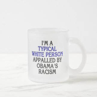 I'm a 'typical white person' appalled by... frosted glass mug