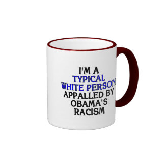 I'm a 'typical white person' appalled by... ringer mug