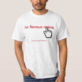 I'm famous online t-shirts