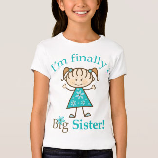 I'm Finally a Big Sister Stick Figure Girl Tees