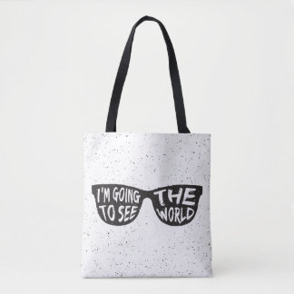 I'M Going To See The World Tote Bag