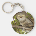 I'm hanging in there...is it Friday yet? Basic Round Button Key Ring