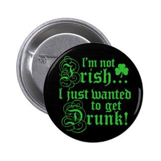 I'm Not Irish 6 Cm Round Badge