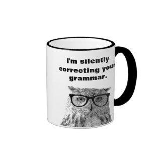 I'm silently correcting your grammar owl mug
