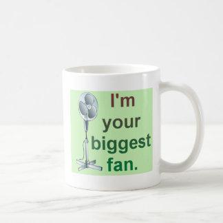 I'm your biggest fan! basic white mug