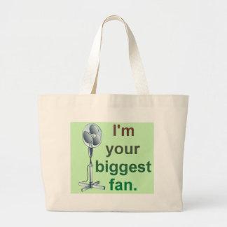 I'm your biggest fan! jumbo tote bag