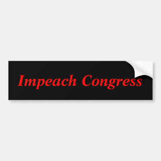 Impeach Congress Bumper Sticker