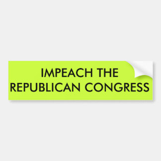 Impeach the congress bumper sticker