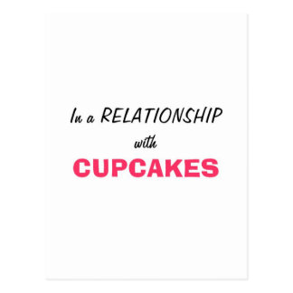 In a relationship with Cupcakes Postcard
